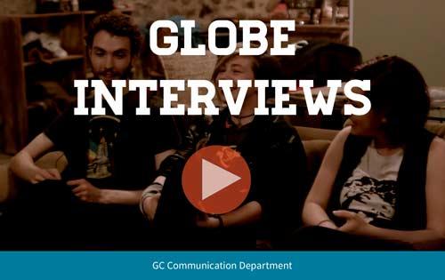 Globe Interviews
