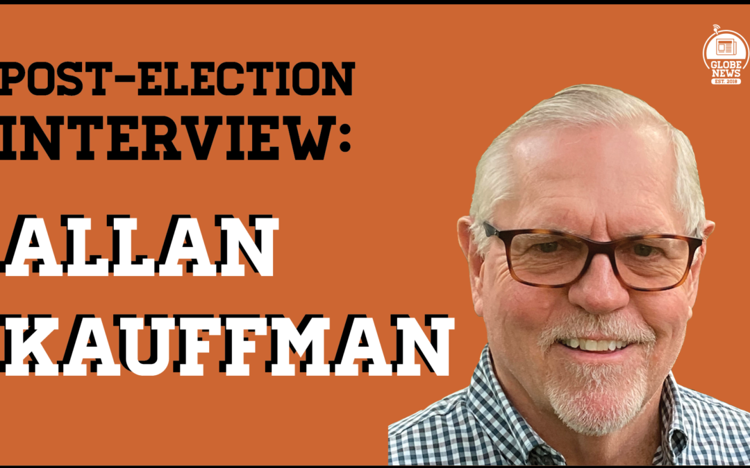 Post-election Interview: Allan Kauffman