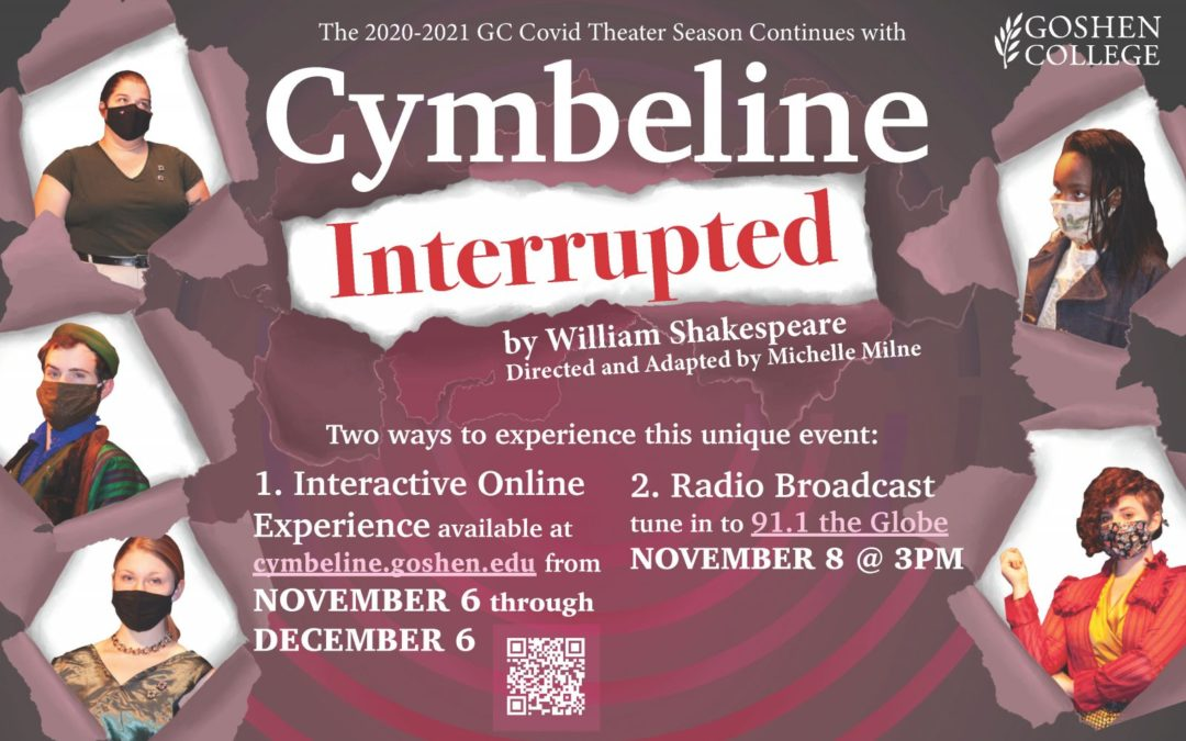 Goshen College Theater Department presents: Cymbeline, Interrupted